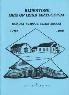 Bluestone-Gem-of-Irish-Methodism-Sunday-School-Bicentenary-1789-1989-by-Caroline-M.-Jones